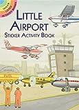 Little Airport Sticker Activity Book (Dover Little...