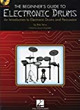 The Beginner's Guide to Electronic Drums: An...